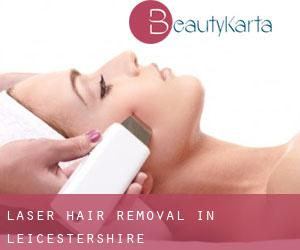 Laser Hair removal in Leicestershire