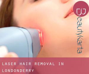 Laser Hair removal in Londonderry