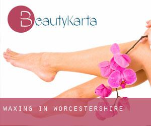 Waxing in Worcestershire