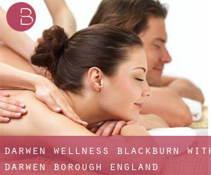 Darwen wellness (Blackburn with Darwen (Borough), England)